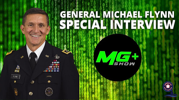 3/9/2021 | 6:00 PM | MATRIXXX & GROOOVE + SHOW | Special Interview with General Flynn