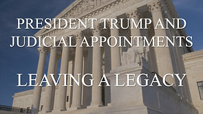 MSOM SPECIAL REPORT SR11 President Trump & Judicial Appointments Leaving A Legacy