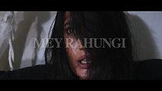 Mey Rahungi Trailer | I Will Remain