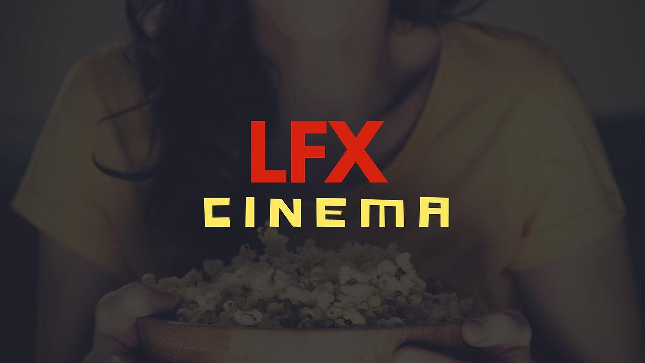 LFX Cinema