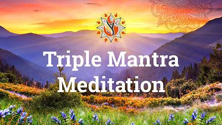 Triple Mantra Video