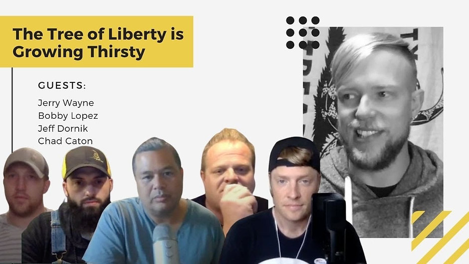 The Tree of Liberty is Growing Thirsty | Jerry Wayne, Bobby Lopez, Jeff Dornik & Chad Caton | Episode 14