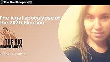 The legal apocalypse of the 2020 Election | Rachel Alexander