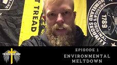 Environmental Breakdown | Episode 1