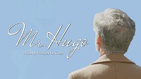 Mr. Hugo / M. Hugo