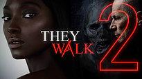 They Walk 2