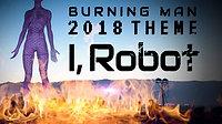 Burning Man 2018: Modern Day Sodom and Gomorrah