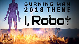 Burning Man 2018: Modern Day Sodom and Gomorrah