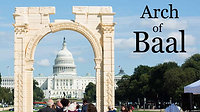 Arch of Baal Erected in D.C. 2018