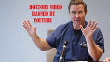 Watch the Video Youtube Banned of CaliforniaDoctors' Exposing Covid-19