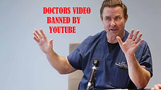 Watch the Video Youtube Banned of California Doctors' Exposing Covid-19