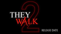 They Walk 2 Release Now Available for Exclusive Members