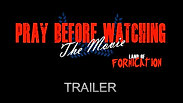 Pray Before Watching The Movie - Trailer