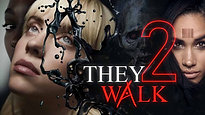 They Walk 2 Revised Version