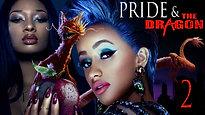 Pride & The Dragon 2 (Pre-Trailer)