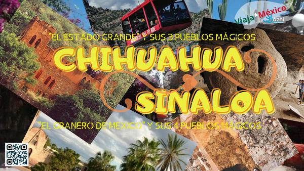 CHIHUAHUA Y SINALOA