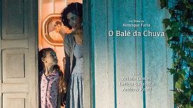 O Balé da Chuva // The Rain Ballet - Short film