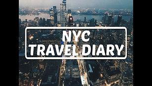 New York City || Travel Diary