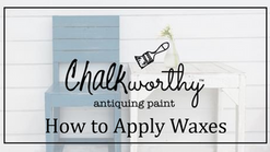 How to Apply  Chalkworthy™ Dark Aging Waxes