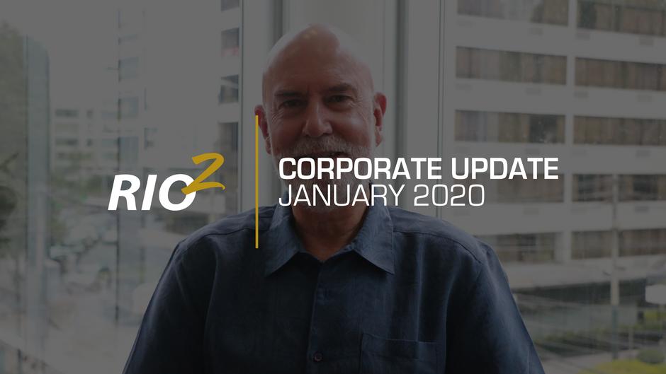 Rio2 - Actualización Anual Corporativa - Enero 2020 (en inglés)