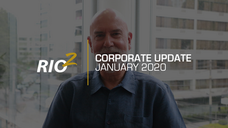 Rio2 -  Annual Corporate Update  - January 2020