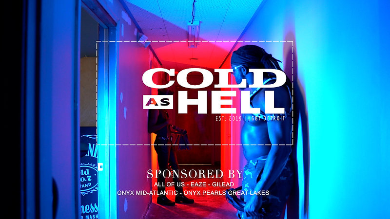 COLD AS HELL - Virtual Event