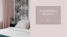 #7 WOENSDAG WOONTIP