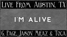 """I'm Alive """"Live"""""""