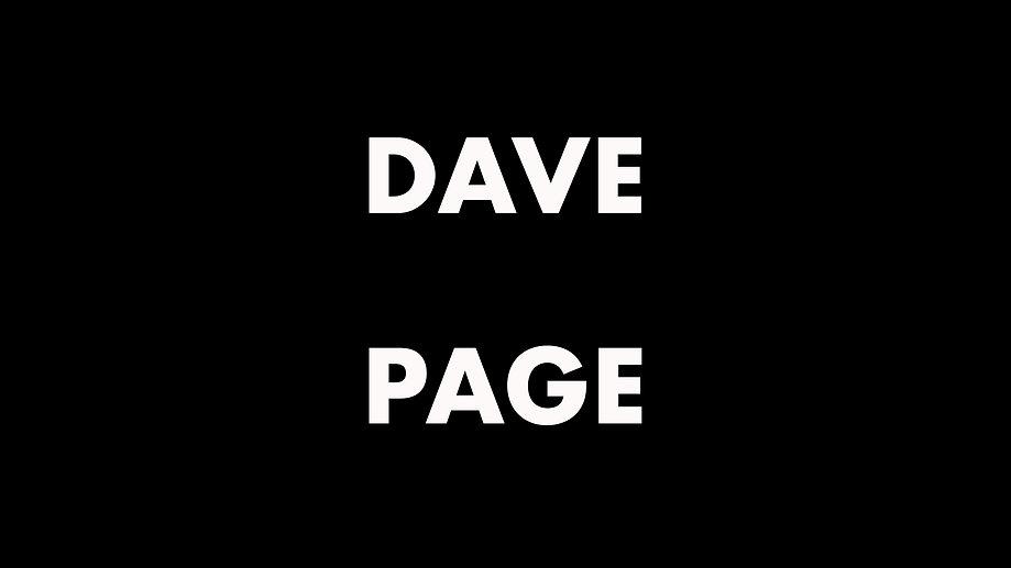 Dave Page ~ A True Irish Gentleman