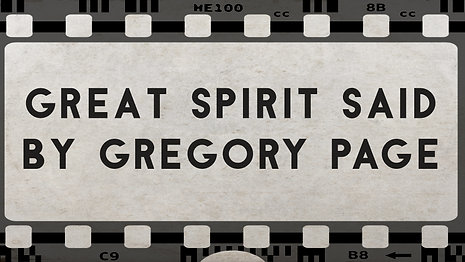 Great Spirit Said