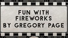 Fun With Fireworks