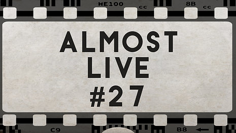Almost Live #27
