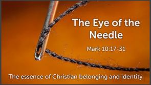 Sermon: Eye of the Needle