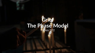 Grief: The Phase Model