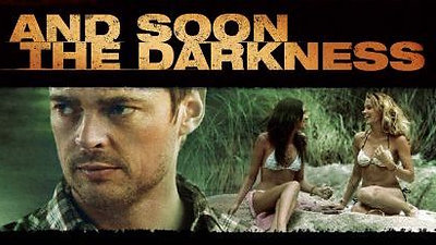 And Soon The Darkness (trailer)