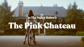 The Pink Chateau (trailer)