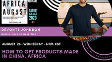 How to Get Products Made in China, Africa