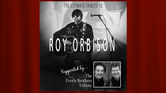 The Ultimate Tribute to Roy Orbison
