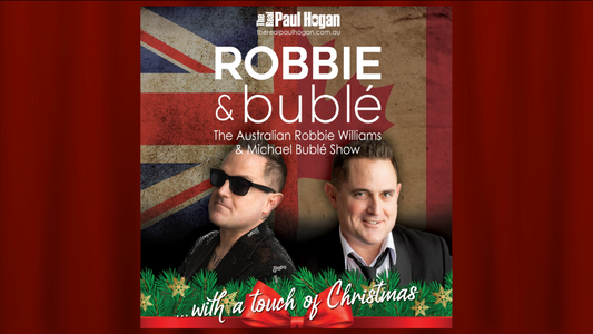 The Australian Robbie and Buble Show ... with a touch of Christmas
