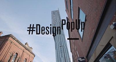 #DesignPopUp Manchester 2017