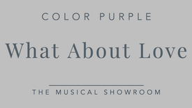 What about love - Color Purple