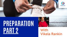 Self Mastery: Preparation (Part 2) w/ Vik Rankin