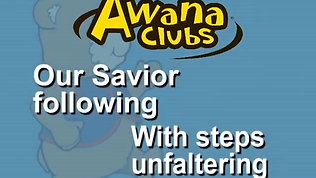 Awana Theme Song Lyrics  - Blue.avi