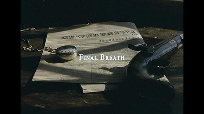 Final Breath Teaser