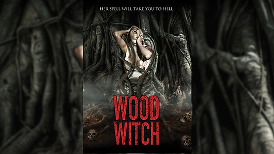 Wood Witch Trailer