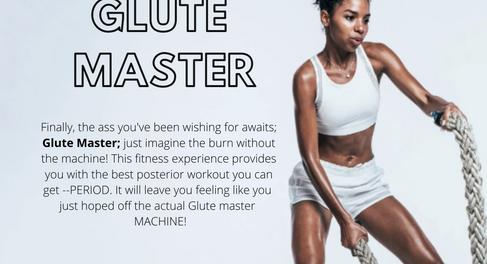 Glute Master | WK 3