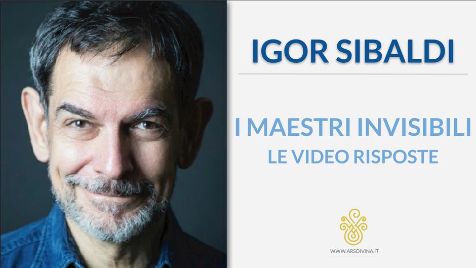I Maestri Invisibili - Le video risposte di Igor Sibaldi