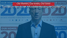 Tom Steyer discusses affordable Housing in Iowa