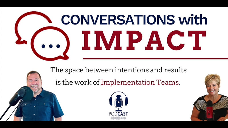 Building Your Implementation Literacy: Implementation Strategies