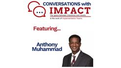 Episode 2 - Dr. Anthony Muhammad
